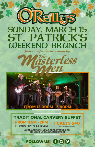 O'REILLY'S ANNUAL ST. PATRICK'S WEEKEND BRUNCH - SUN MAR 15 2020