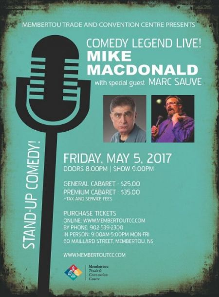 Comedy Legend Live: MIKE MACDONALD at Membertou Trade & Convention Centre - Kluskap Room Fri May 5 2017 at 9:00 pm