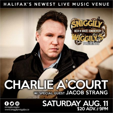 CHARLIE A'COURT at Sniggily Wiggily�s Sat Aug 11 2018 at 9:00 pm