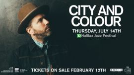 PRESENTED BY SONIC CONCERTS IN ASSOCIATION WITH THE HALIFAX JAZZ FESTIVAL: CITY AND COLOUR AT MAIN STAGE (HALIFAX) - THU JUL 14 2016