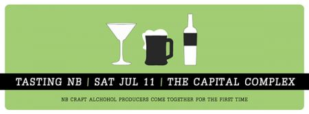 THE CAPITAL COMPLEX presents: TASTING NB in THE TANNERY in Fredericton, NB at The Capital Bar Sat Jul 11 2015 at 7:00 pm