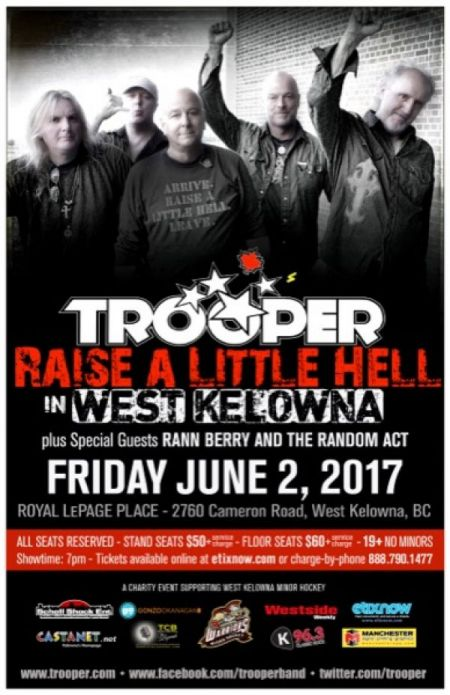 "K96.3 Presents ""Raise a Little Hell"" with Trooper at Royal LePage Place Fri Jun 2 2017 at 7:00 pm"