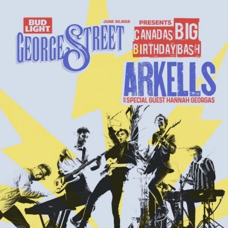 Canada's BIG Birthday Bash 2019: Canada's BIG Birthday Bash - Sun Jun 30 2019: ARKELLS on George Street Sun Jun 30 2019 at 6:30 pm