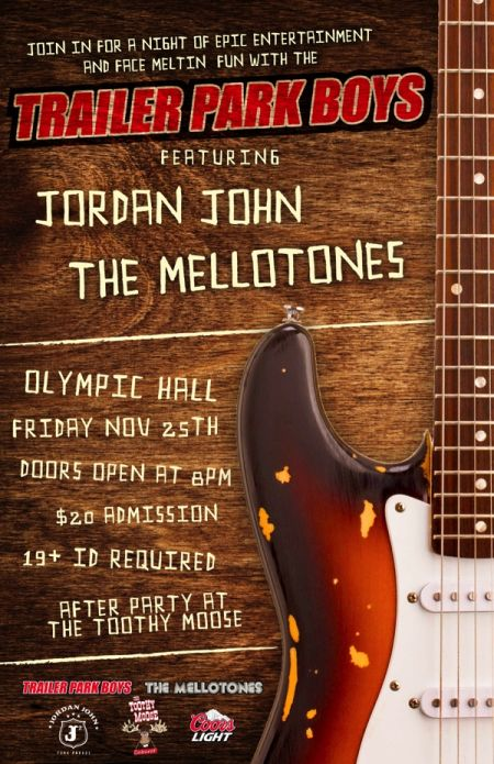 The Trailer Park Boys Present A Night of Epic Entertainment and Face Melting Fun: THE MELLOTONES at Olympic Community Centre Fri Nov 25 2016 at 8:00 pm