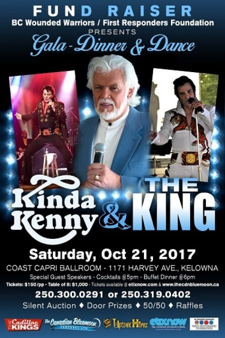 B.C. Wounded Warriors / First Responders Foundation Gala: KINDA KENNY & THE KING at Coast Capri Ballroom Sat Oct 21 2017 at 7:30 pm