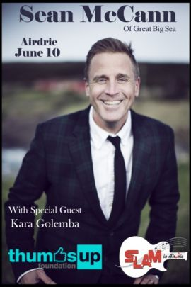 THUMBS UP AND SLAM PRESENTS: SÉAN MCCANN WITH SPECIAL GUEST KARA GOLEMBA AT TOWN AND COUNTRY CENTRE (AIRDRIE) - SAT JUN 10 2017