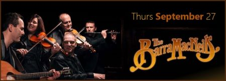 Brookes Diamond Productions present: THE BARRA MACNEILS at Membertou Trade & Convention Centre - Kluskap Room Thu Sep 27 2018 at 7:30 pm