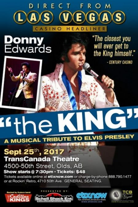 The King: A Musical Tribute to Elvis Presley: The King at Trans Canada Theatre Mon Sep 25 2017 at 7:30 pm