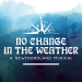 No Change in the Weather: A Newfoundland Musical at Seven Oaks Performing Arts Centre (Winnipeg) - Thu Sep 12 2019 at 8:00 pm